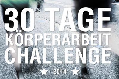 30 Tage Körperarbeit Challenge 2014